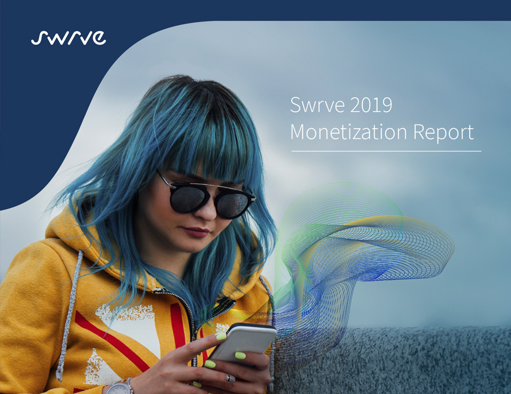 The Swrve Monetization Report 2019